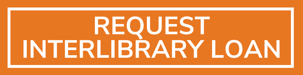 Request Interlibrary Loan